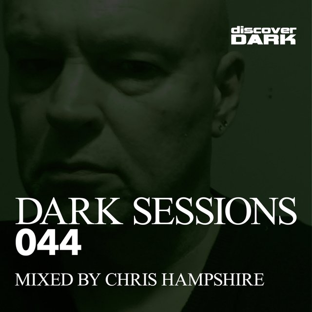 Dark Sessions 044 (Mixed by Chris Hampshire)