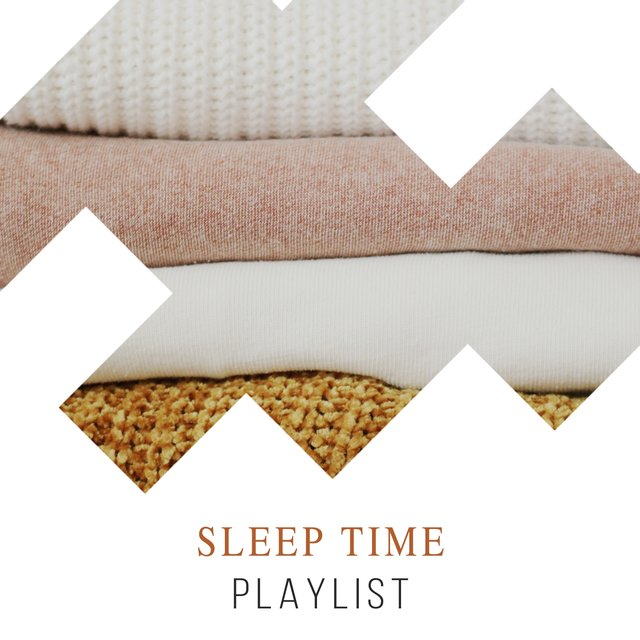 Peaceful Sleep Time Playlist