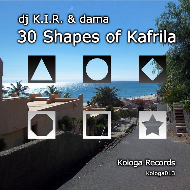 30 Shapes of Kafrila