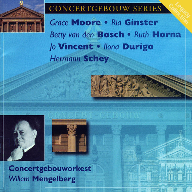 Concertgebouw Series: Grace Moore, Betty van den Bosch, Ria Ginster, Ruth Horna, Jo Vincent