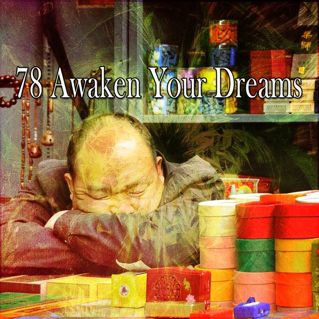 78 Awaken Your Dreams
