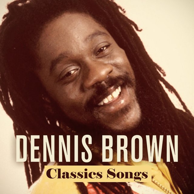 Dennis Brown Classics Songs