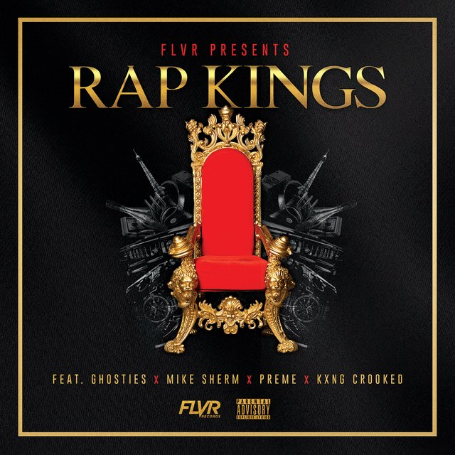 Rap Kings (feat. Ghosties, Mike Sherm, Preme & KXNG Crooked)