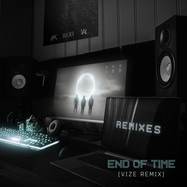 End of Time (VIZE Remix)