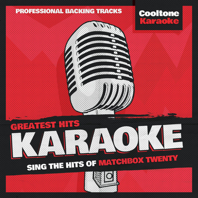 Greatest Hits Karaoke: Matchbox Twenty