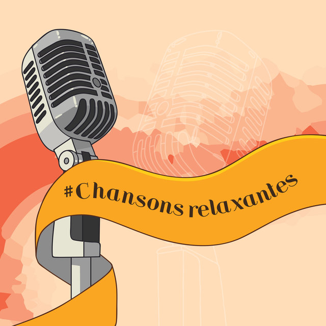 #Chansons relaxantes