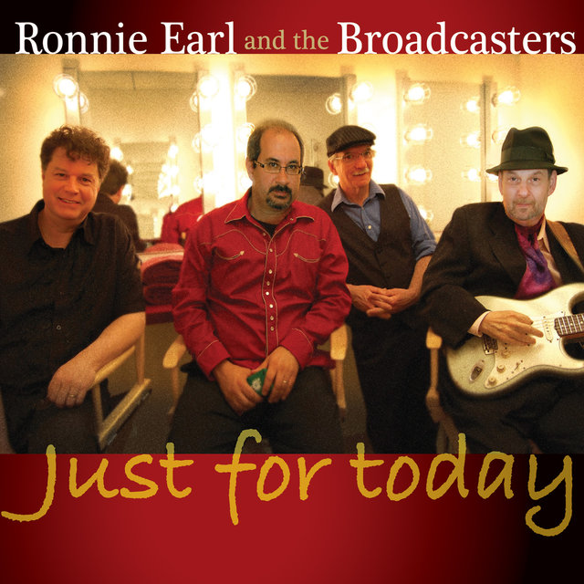 Cover art for album Just For Today by Ronnie Earl, The Broadcasters