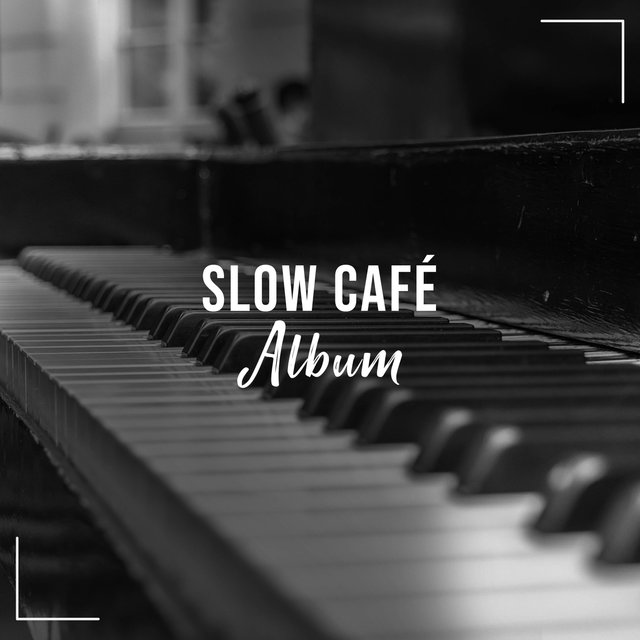 Slow Café Grand Piano Album