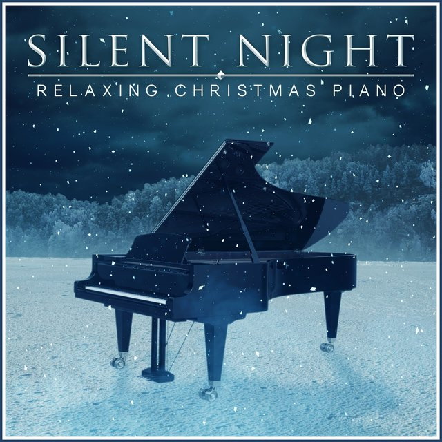 Silent Night: Relaxing Christmas Piano