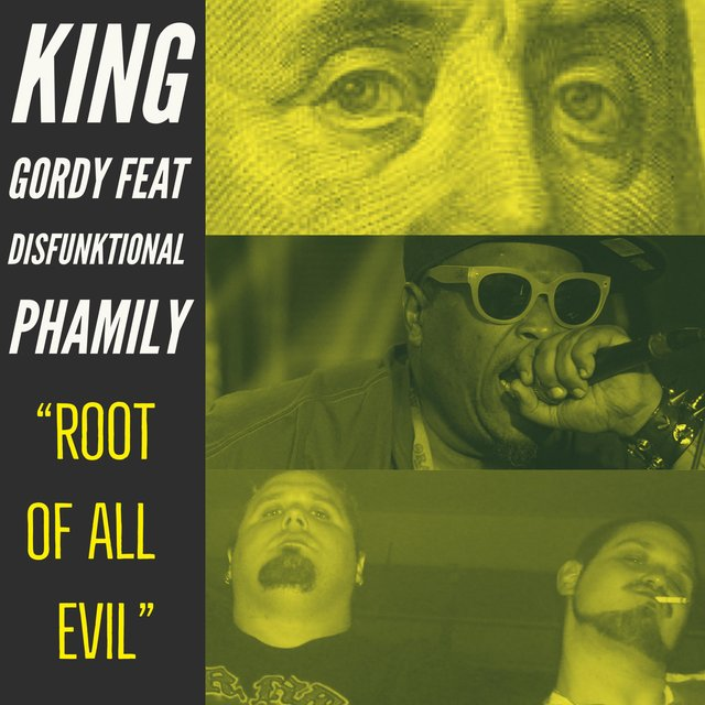 Root of All Evil (feat. Disfunktional Phamily)
