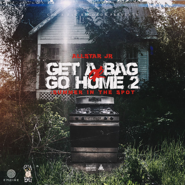 Get A Bag Or Go Home 2: Summer In The Spot