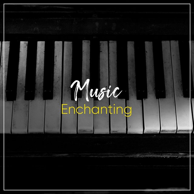 Enchanting Music