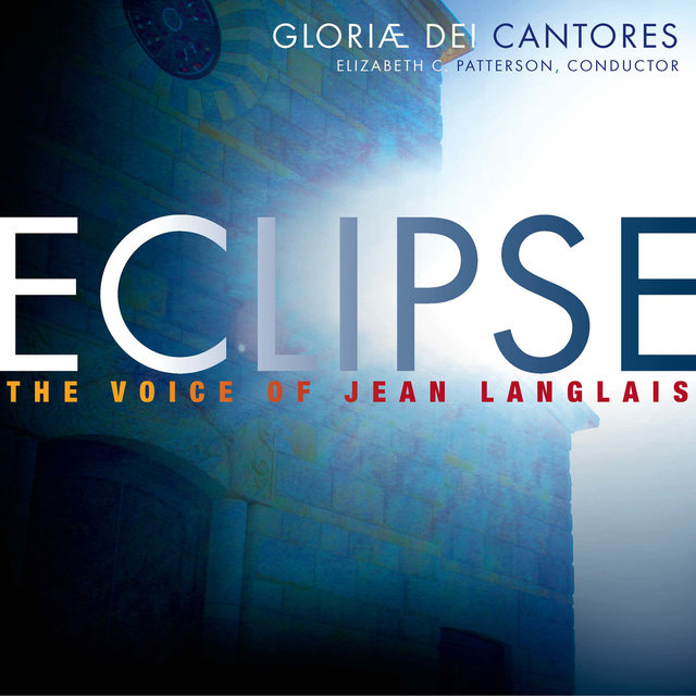 Eclipse: The Voice of Jean Langlais