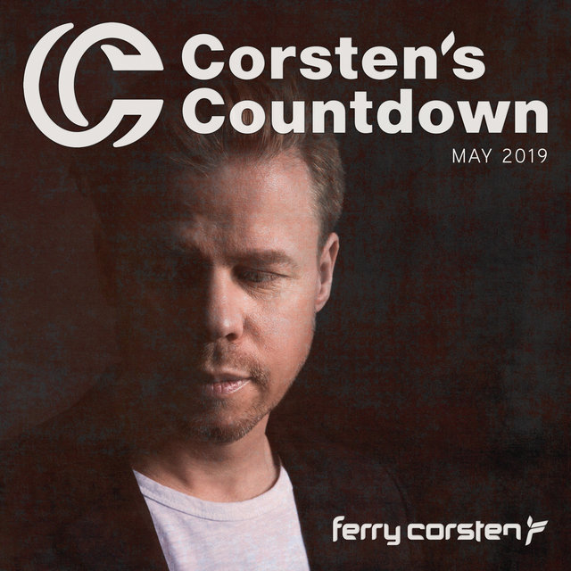 Ferry Corsten presents Corsten's Countdown May 2019