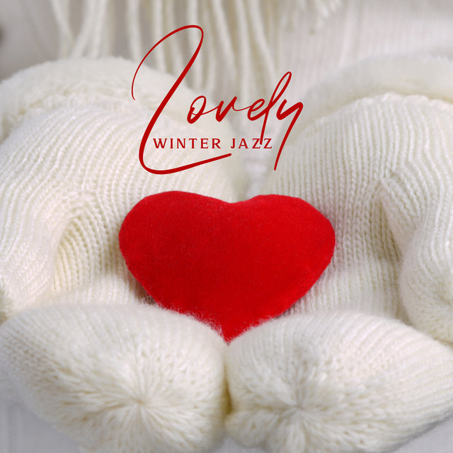Lovely Winter Jazz (Smooth Chilling Jazz)
