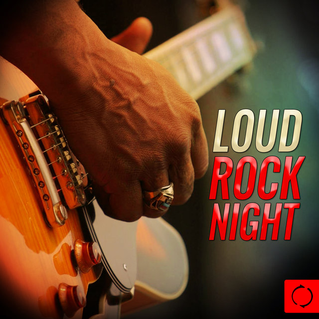 Loud Rock Night
