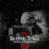 So Many Tears (feat. Liah Renee)