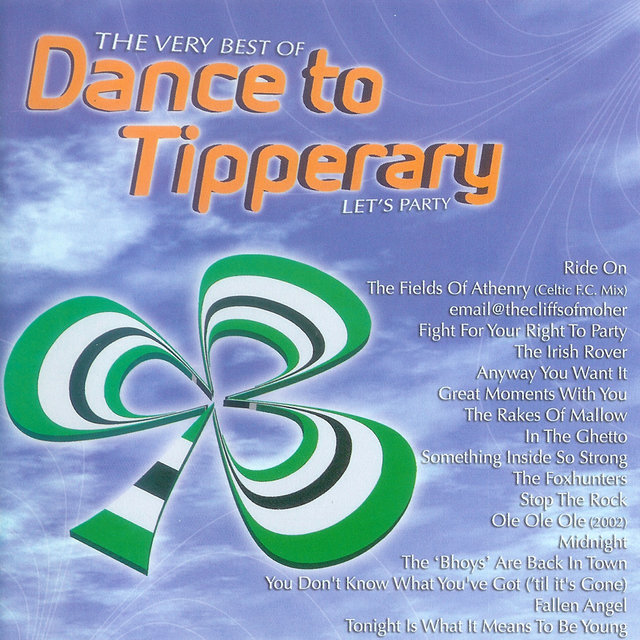 The Very Best Of Dance To Tipperary