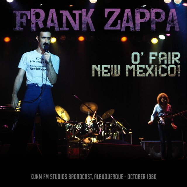 O' Fair New Mexico! (Live 1980)