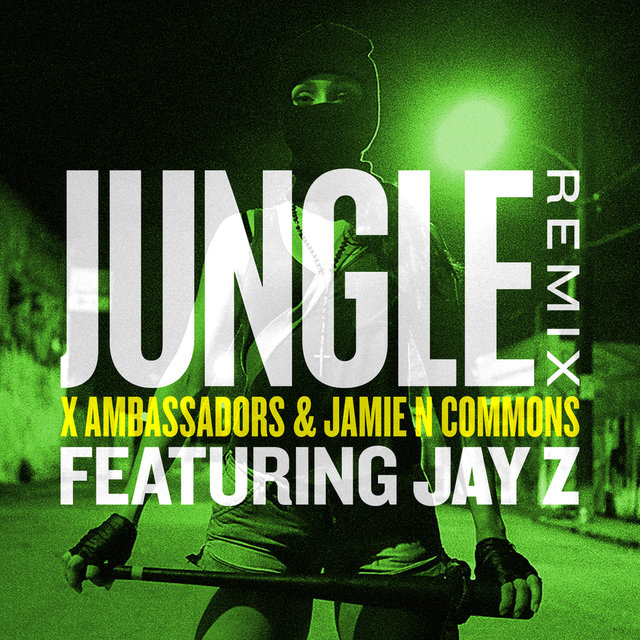 Cover art for album Jungle (Remix) by X Ambassadors, Jamie N Commons, JAY-Z