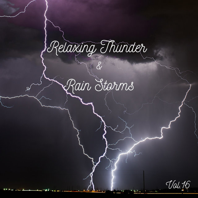 Relaxing Thunder and Rain Storms Vol.16