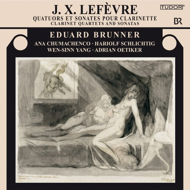 Lefèvre: Clarinet Quartets and Sonatas