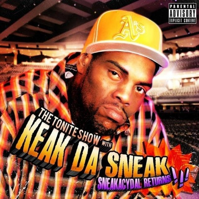 The Tonite Show With Keak Da Sneak - Sneakacydal Returns!!! (DJ Fresh Presents)