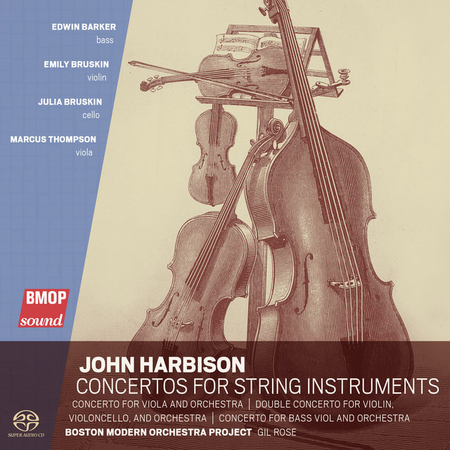John Harbison: Concertos for String Instruments
