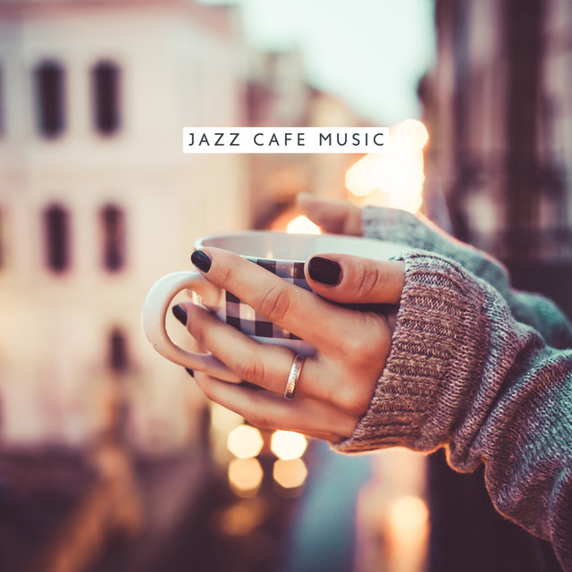 Jazz Cafe Music (Romantic Background Music, Relaxation, Guitar Sounds)