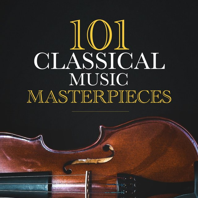 101 Classical Music Masterpieces