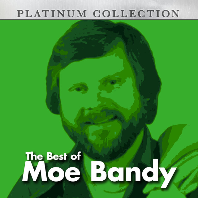 The Best of Moe Bandy