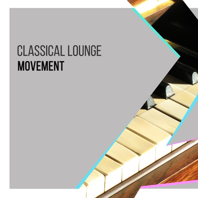 Classical Lounge Piano Movement