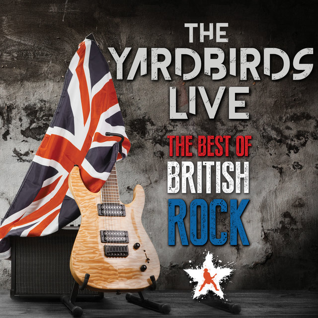 The Yardbirds - The Best Of British Rock