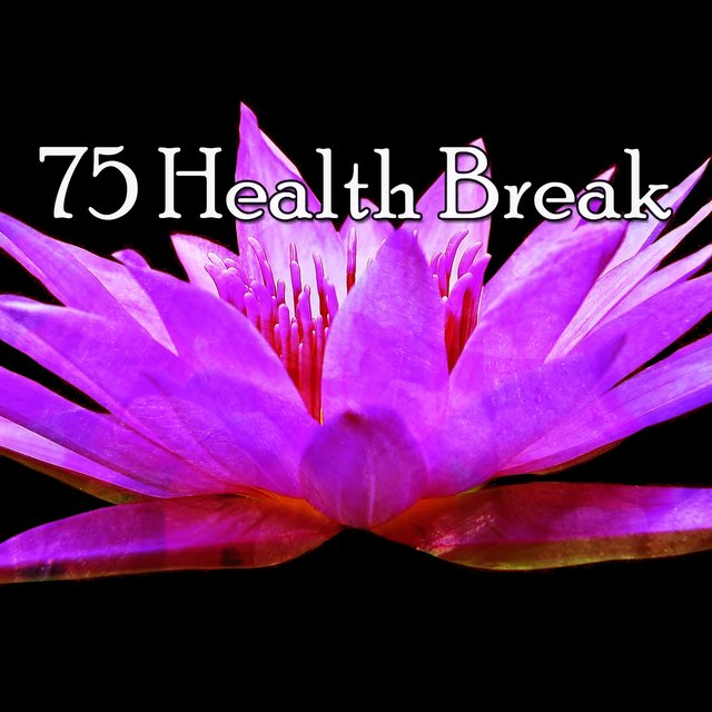 75 Health Break
