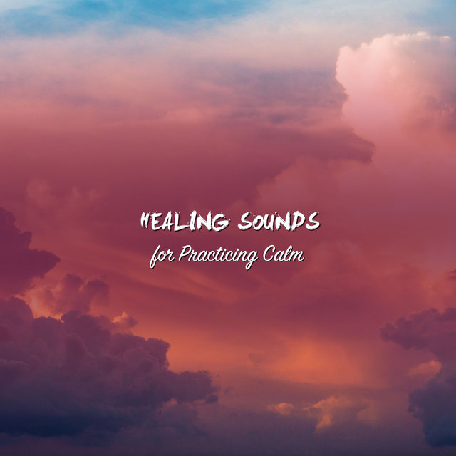 12 Natural Healing Sounds for Practicing Calm