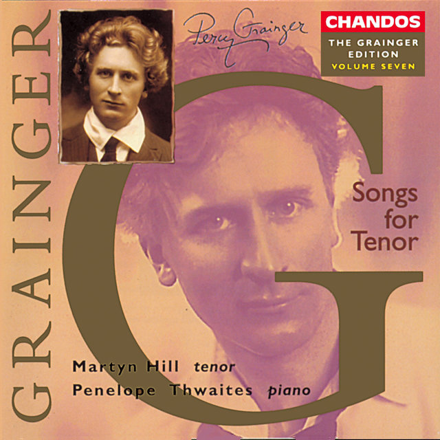 Grainger Edition, Vol. 7: Songs for Tenor