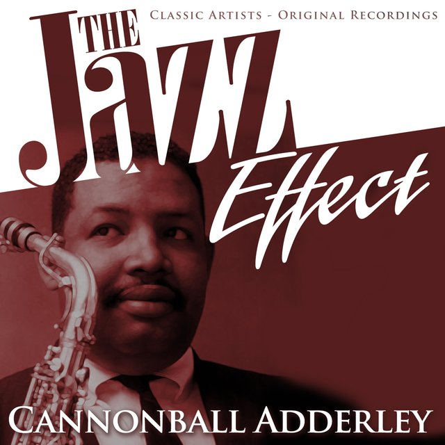 The Jazz Effect - Cannonball Adderley