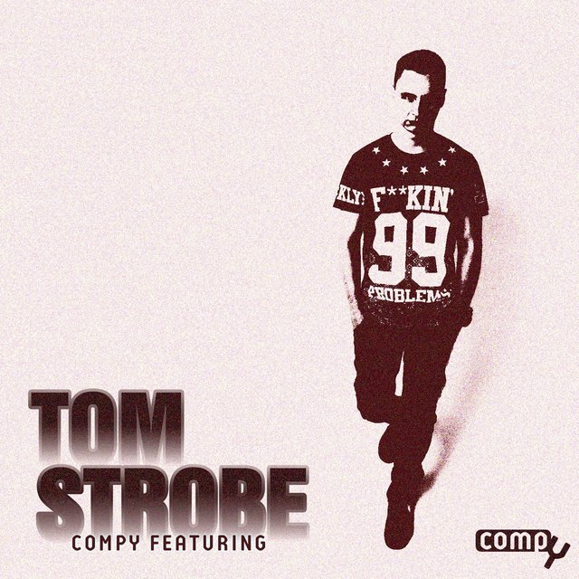 Compy Featuring: Tom Strobe