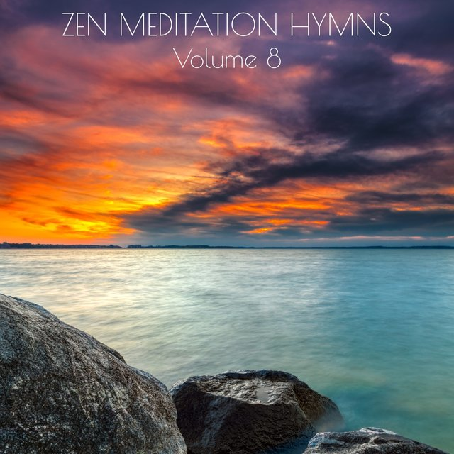 Zen Meditation Hymns, Vol. 8
