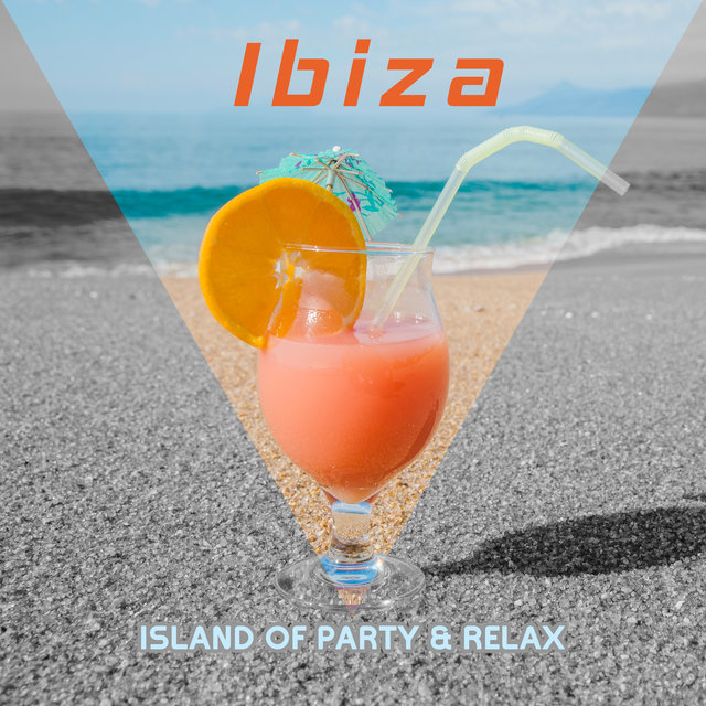 Ibiza: Island of Party & Relax – 2020 Chillout Music Collection, Ambient Songs for Relax and Club Beats for Dance Party
