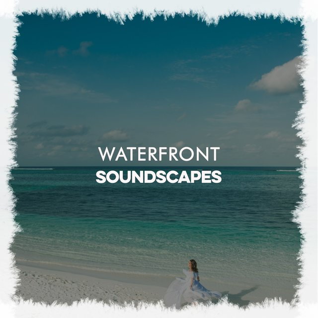 Swaying Waterfront Soundscapes