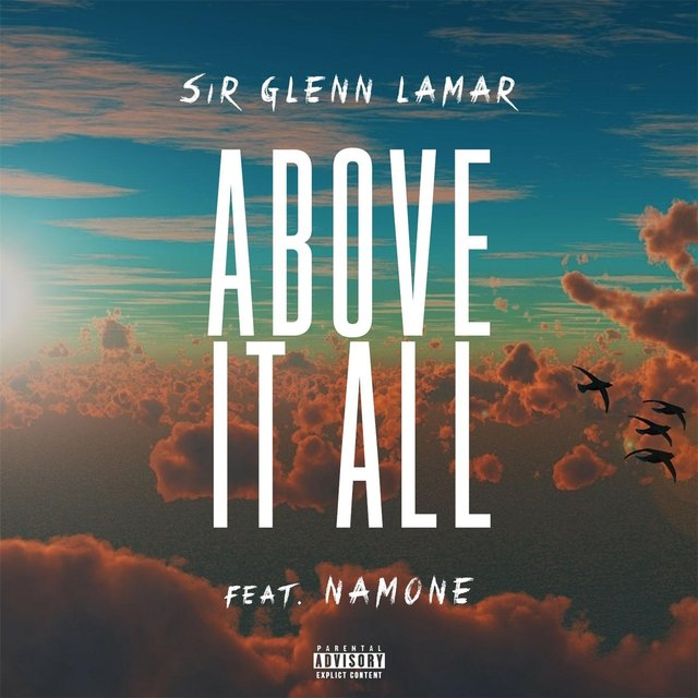 Above It All (feat. Namone)