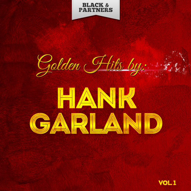 Golden Hits By Hank Garland Vol 1