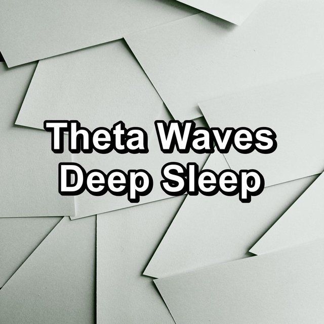 Theta Waves Deep Sleep