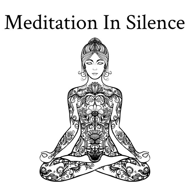 Meditation In Silence: Quiet Background Music for Meditation, Contemplation, Yoga, Zen or Prayer