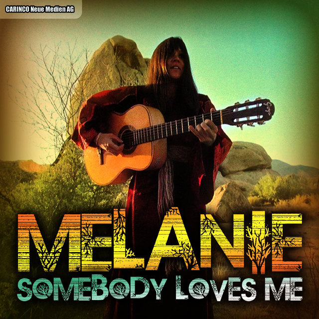 Melanie - Somebody Loves