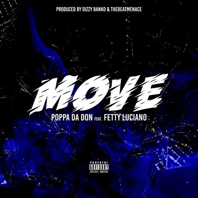 Cover art for album Move (feat. Fetty Luciano) by Poppa Da Don
