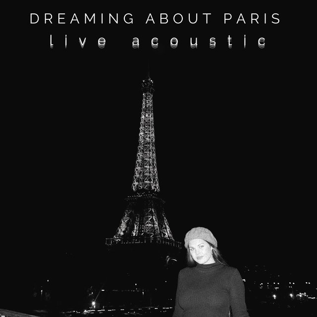 Dreaming About Paris (Acoustic)