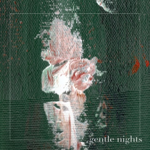 Gentle Nights