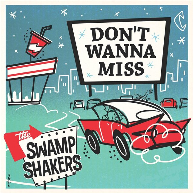 Cover art for album Don't Wanna Miss by The Swamp Shakers